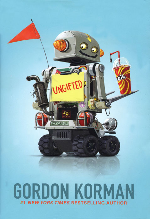 Ungifted by Gordon Korman (2012, Hardcover)